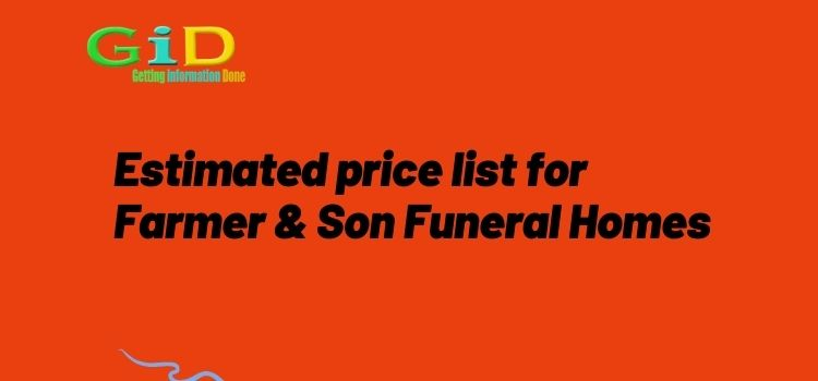 Estimated price list for Farmer & Son Funeral Homes