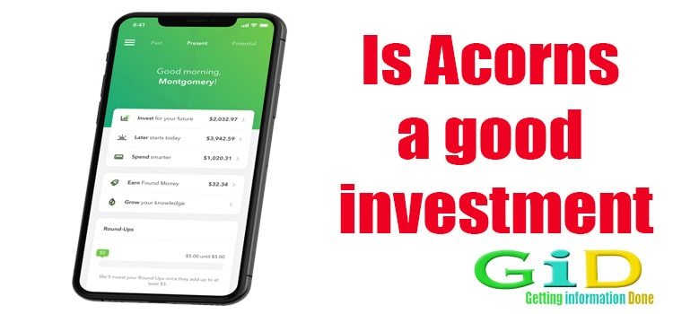 Is Acorns a good investment