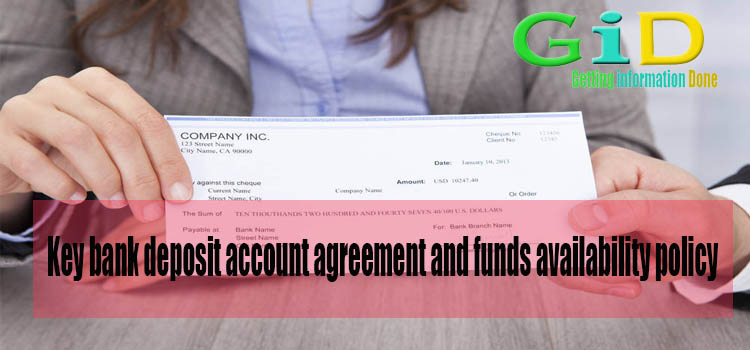 Key bank deposit account agreement and funds availability policy