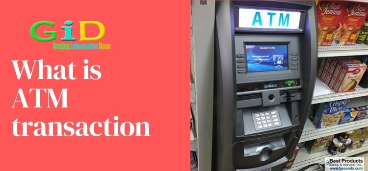 What is ATM transaction