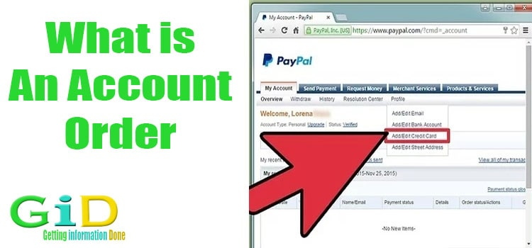 What is an account order