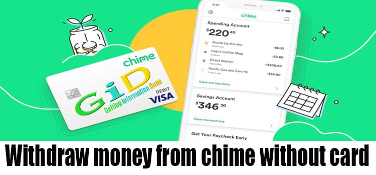 Withdraw money from chime without card