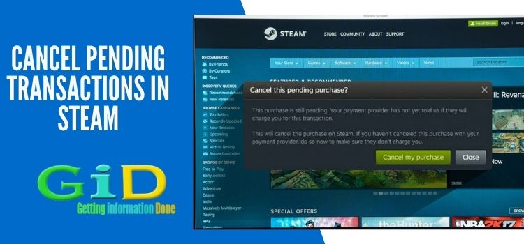 Cancel Pending Transactions in Steam