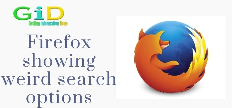 Firefox showing weird search options
