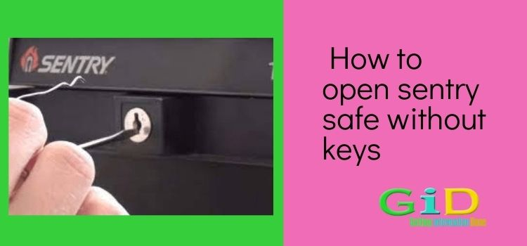 How to open sentry safe without keys