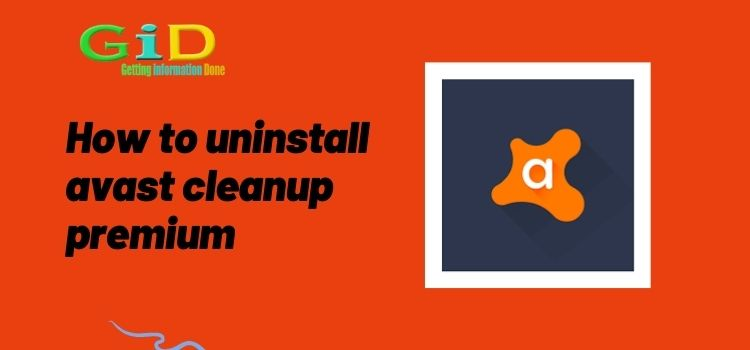 How to uninstall avast cleanup premium