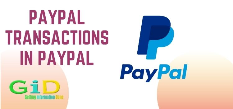 Paypal Transactions in Paypal