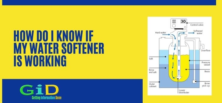 How do i know if my water softener is working