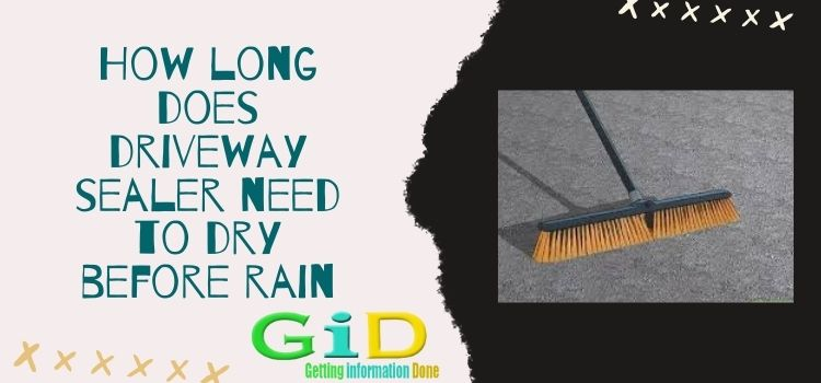 How long does driveway sealer need to dry before rain