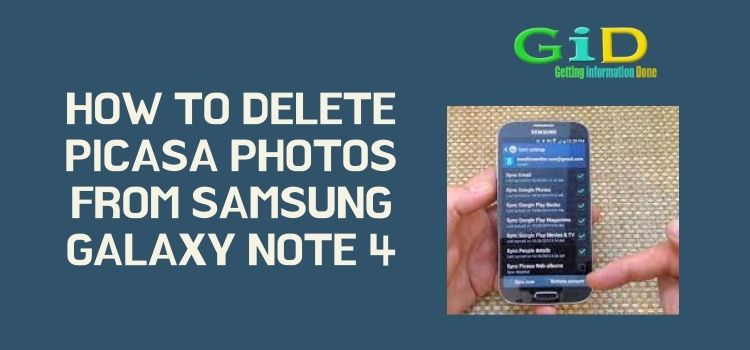 How to delete Picasa photos from Samsung galaxy note 4