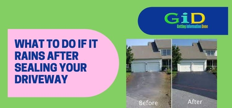 What to Do if it Rains After Sealing Your Driveway
