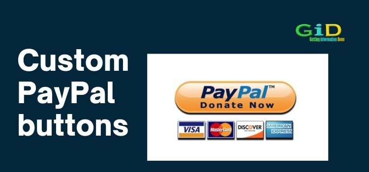 Custom PayPal buttons