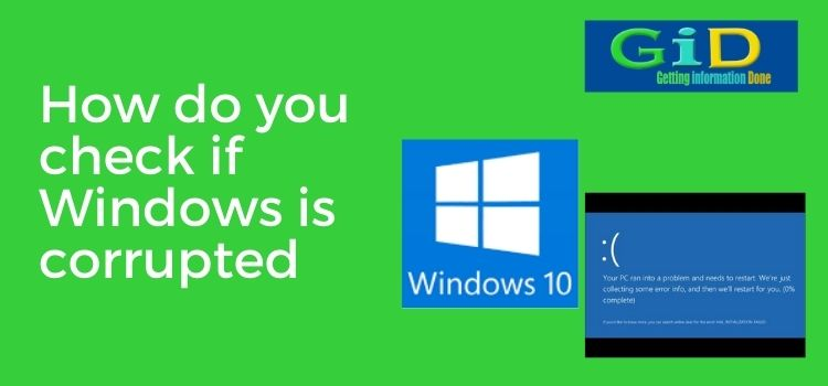 How do you check if Windows is corrupted