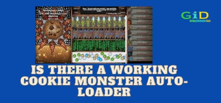 Is there a working Cookie Monster auto-loader