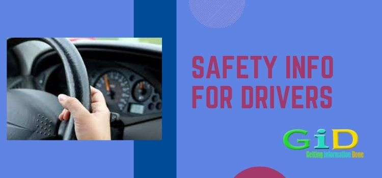 Safety info for drivers