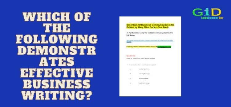 Which of the following demonstrates effective business writing