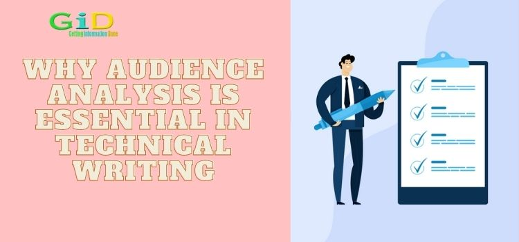 Why Audience Analysis is Essential in Technical Writing