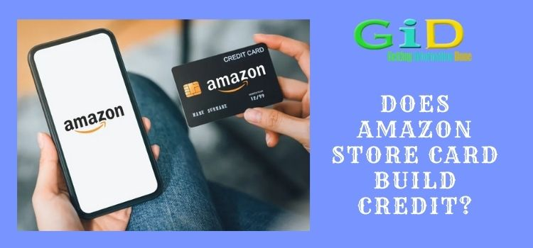 Does amazon store card build credit